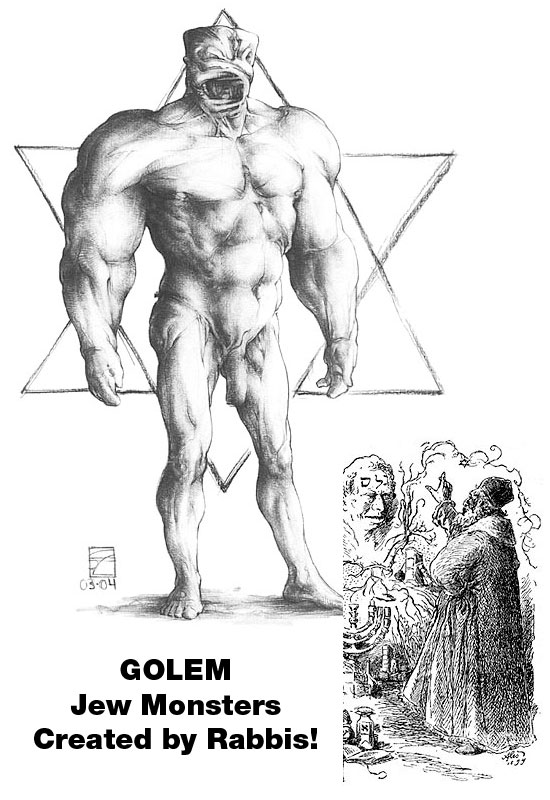 Evil Jew Created Monster Called GOLEM